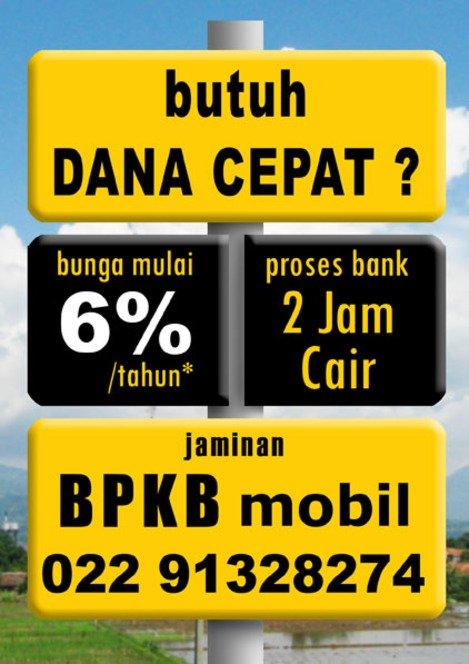 Info Pinjaman Bank Bandung, Dana Tunai 02291328274 BB 2855EB42 jaminan Bpkb Mobil bunga 0,6%